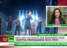 Madonna wanted for gay propaganda Russia